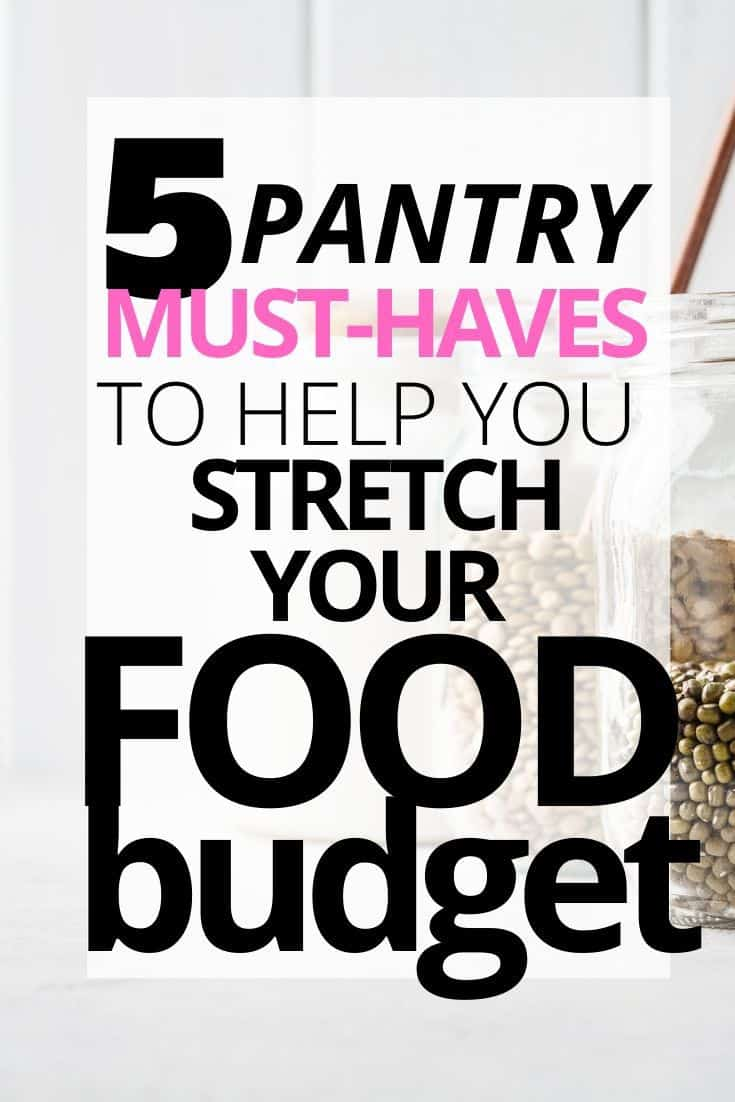 5 Pantry Staples to Make Your Grocery Budget Last