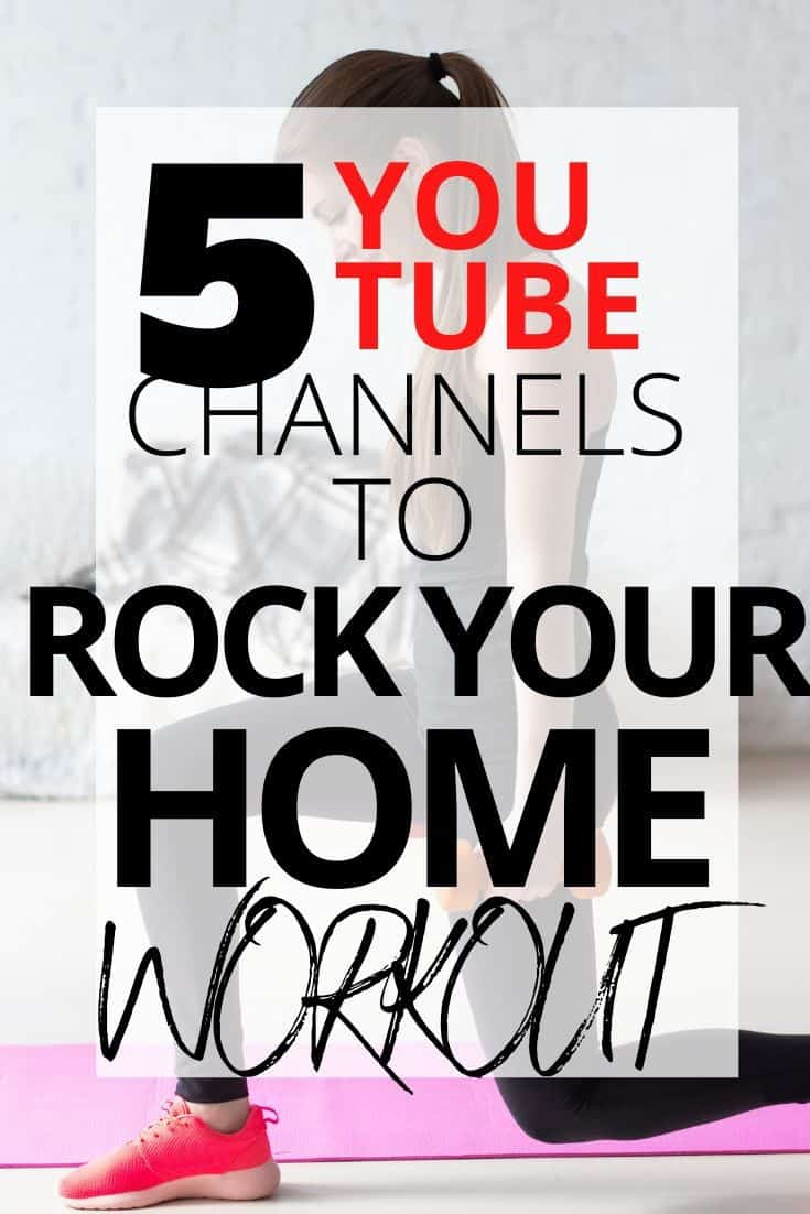 5 YouTube Channels for your At Home Workout