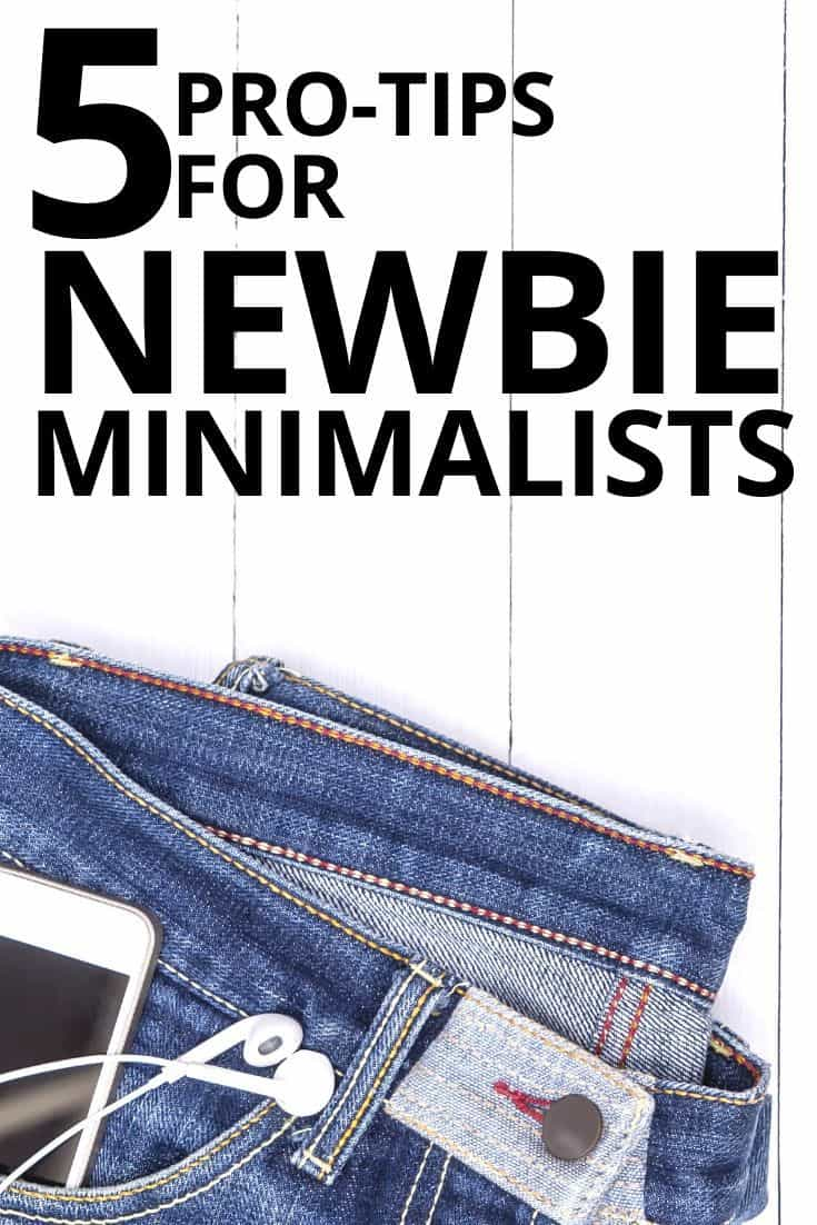 5 Must-Know Pieces of Advice Before You Start Minimalism