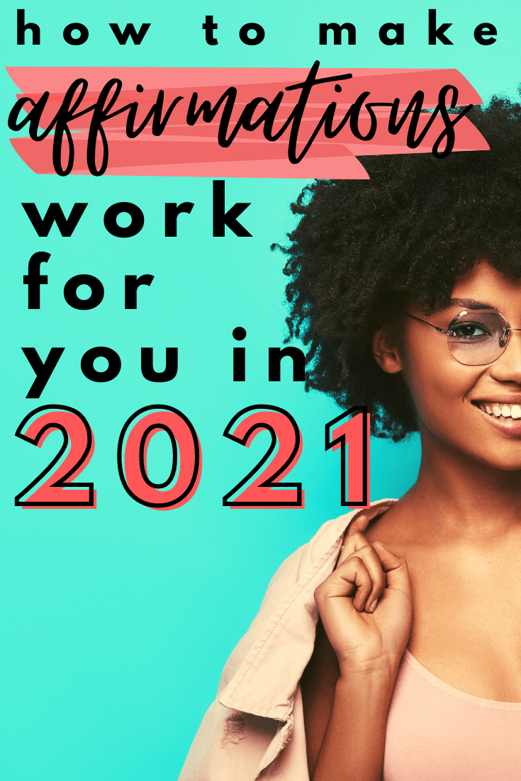 Setting new affirmations for self love in 2021? If you are ready for a change, make sure you avoid these major mistakes most people make!