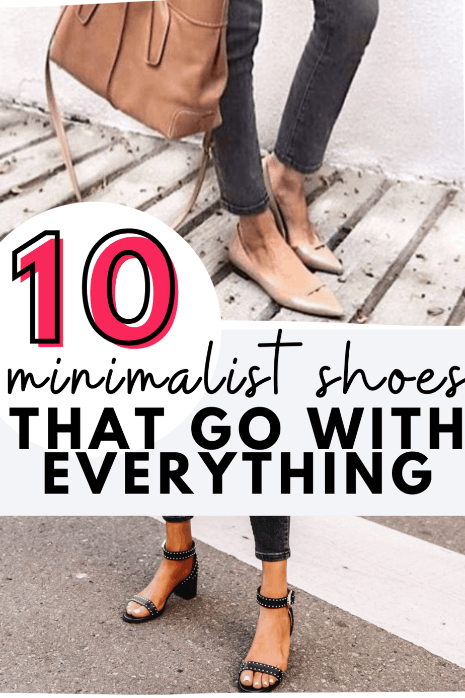 Get adorable minimalist shoe spiration with these shoe styles that will go with just about everything in your closet!